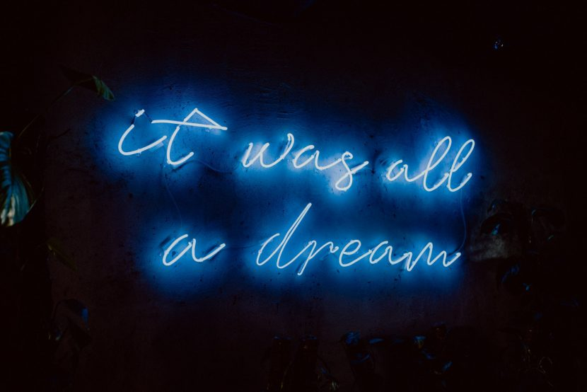 IT was all a dream led lettering